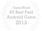 Game Woof Number 5 Best Paid Android Game 2013